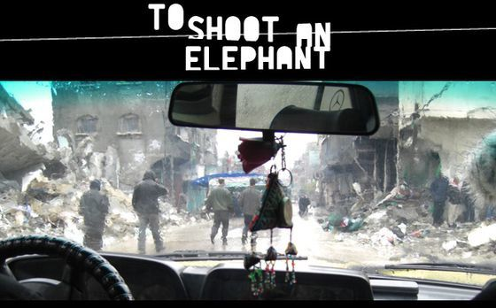 To Shoot An Elephant (Doc) [Vostfr]