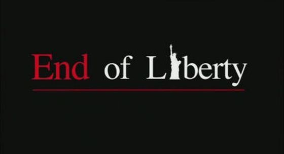 End of Liberty - La Fin de la Liberté (Docu) [VOSTFR]