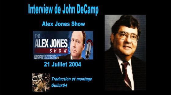 Pédocriminalité &amp&#x3B; Bohemian Club - Interview de John DeCamp par Alex Jones [STFR]