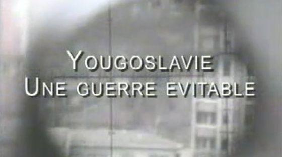 Yougoslavie, une guerre évitable (Doc) [VF]