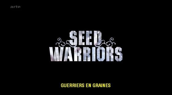 Guerriers En Graines (Doc) [VF]