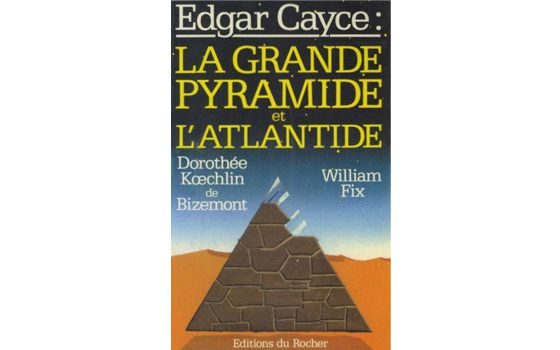 « Edgar Cayce : la Grande Pyramide et l'Atlantide » de William Fix (PDF)