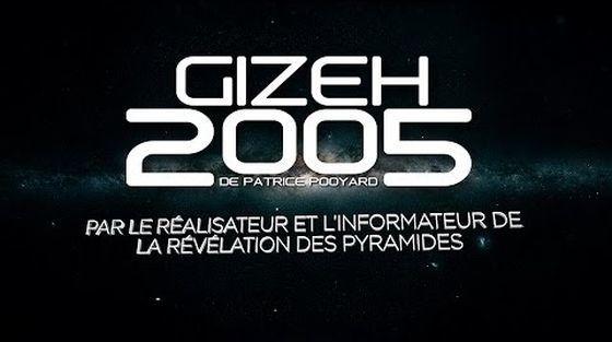 GIZEH 2005 DE Patrice Pooyard & Jacques Grimault (Doc) [VF]