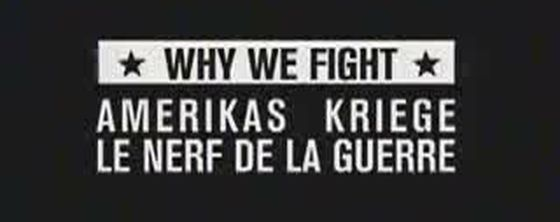 Why We Fight : le nerf de la Guerre (Doc) [VF]