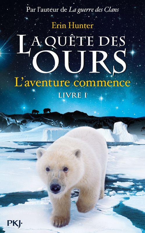 La quête des ours, Livre 1 : L'aventure commence