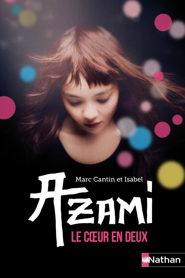Azami, le coeur en deux