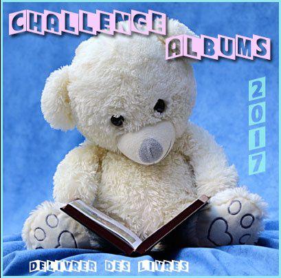 Challenge &quot&#x3B;Je lis aussi des albums&quot&#x3B; 2017