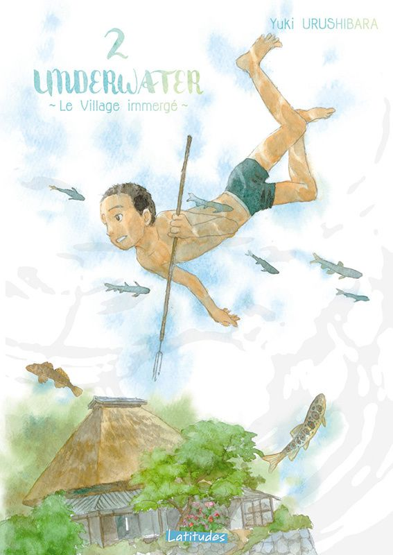 Underwater - Le village immergé, tome 2