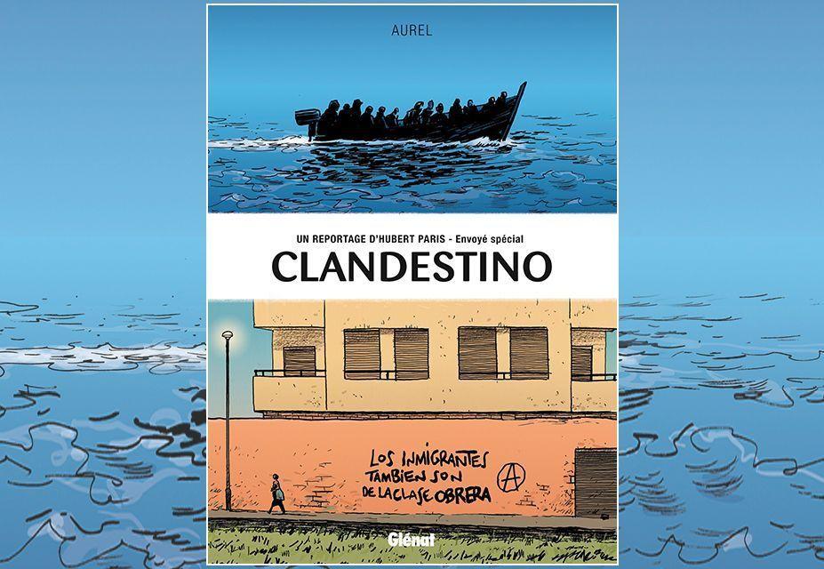 Un reportage d'Hubert Paris, envoyé spécial. Clandestino (2014)