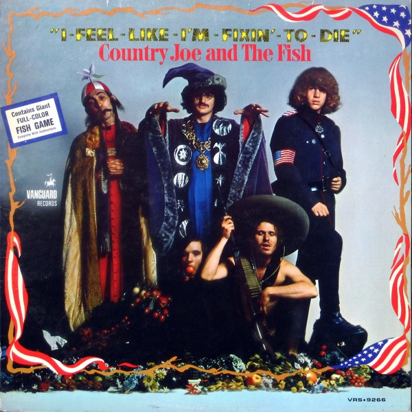 I feel like i'm fixin' to die, 2e LP de Country Joe and The Fish (1967)
