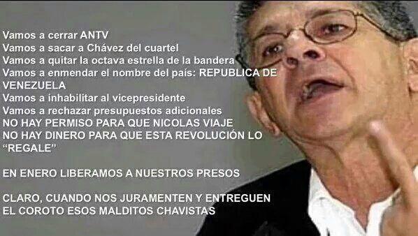 Voilà à quelle sauce la MUD prévoit de manger le peuple vénézuélien!...Nous allons fermer ANTV, nous allons sortir Chavez de la caserne, nous allons supprimer la 8° étoile du drapeau,  nous allons modifier le nom du pays: République du Venezuela, nous allons révoquer le vice-président, nous allons refuser les budgets supplémentaires. Il n'y a pas d'autorisation pour que Nicolas Maduro voyage, il n'y a pas d'argent pour que cette révolution l'offre. En janvier, nous allons libérer les prix. C'est clair, quand nous aurons prêté serment et que ces maudits chavistes nous auront remis ce truc.