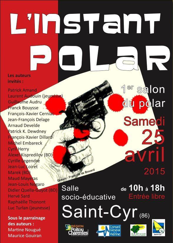 Samedi 25 - 1er salon du polar de Saint-Cyr (86)