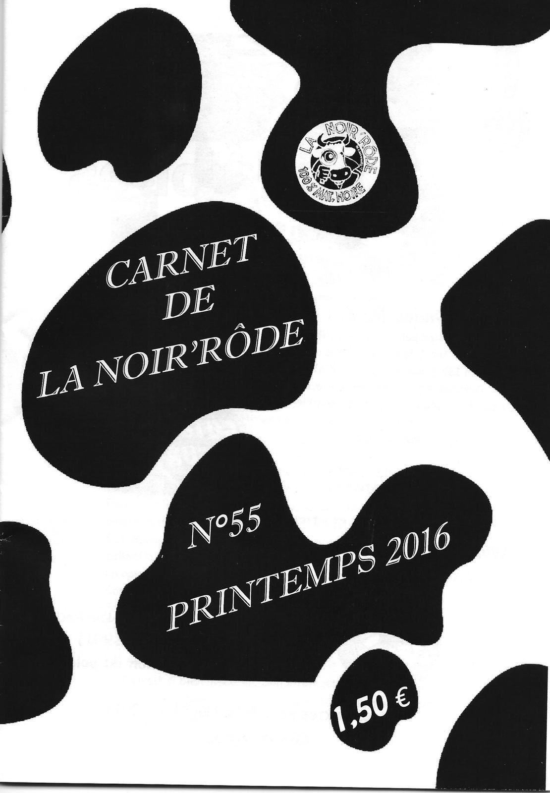 Le nouveau Carnet de la Noir'Rôde, n° 55, vient de sortir.