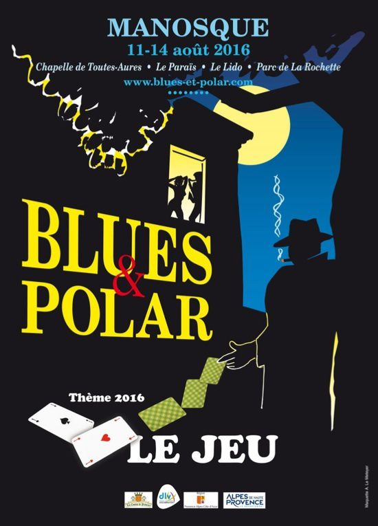 Blues et polar à Manosque -du 11 au 14 août
