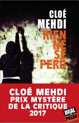 Prix Mystère de la Critique 2017- Chloé Mehdi côté français, Don Winslow pour les étrangers