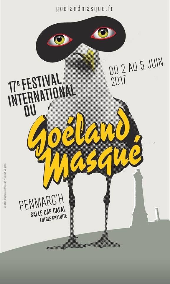 XVIIème festival du Goéland masqué 1er-5 juin, à Penmarc'h (29)