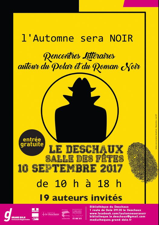 Le Deschaux (39) 1ères Rencontres littéraires autour du polar et du roman noir