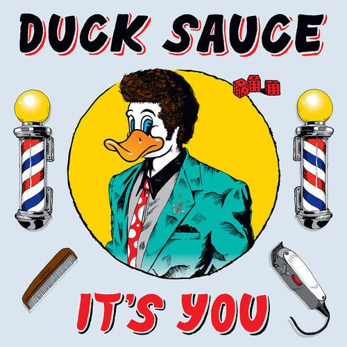 Preview : Duck Sauce - It's You