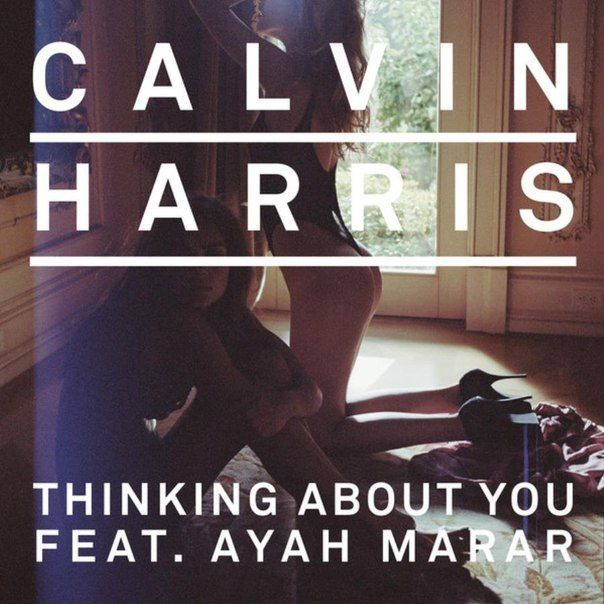 Remix : Calvin Harris ft. Ayah Marar - Thinking About You (GTA Remix)