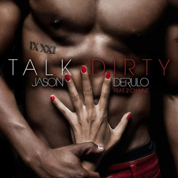 New : Jason Derulo ft. 2 Chainz - Talk Dirty
