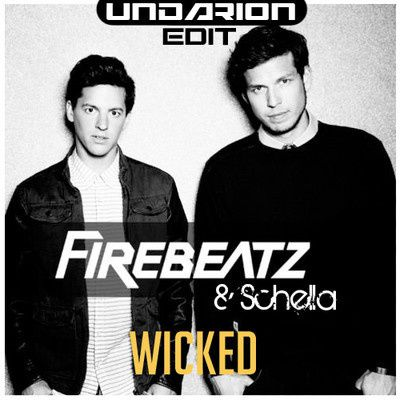 New : Firebeatz &amp&#x3B; Schella - Wicked