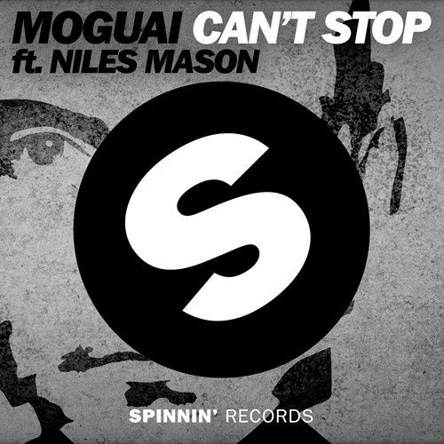 Preview : Moguai feat. Niles Mason - Can't Stop