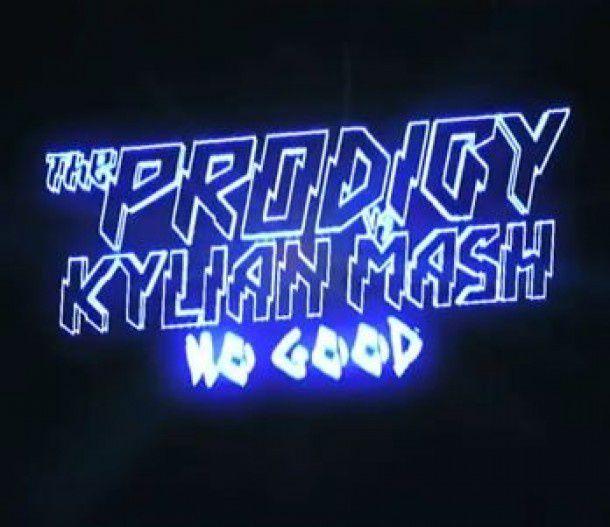 New : Kylian Mash vs. Prodigy - No Good