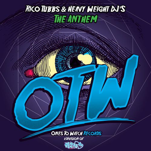 New : Rico Tubbs &amp&#x3B; Heavy Weight DJ's - The Anthem