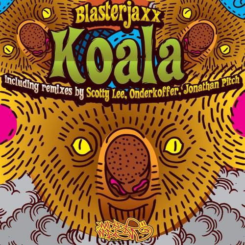 Remix : Blasterjaxx - Koala (Jonathan Pitch Remix)