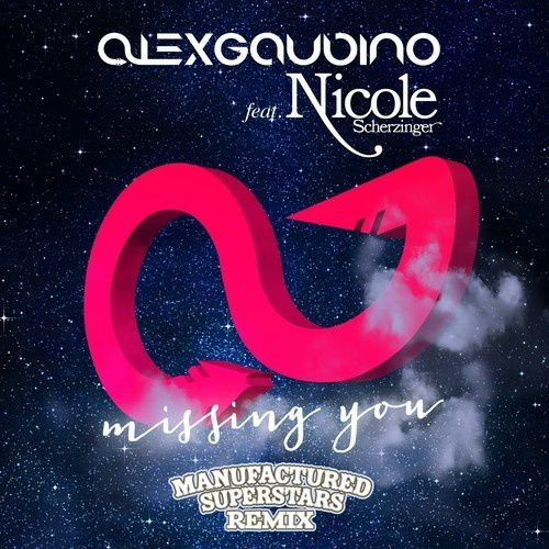 Remix : Alex Gaudino feat. Nicole Scherzinger - Missing You (Manufactured Superstars Remix)