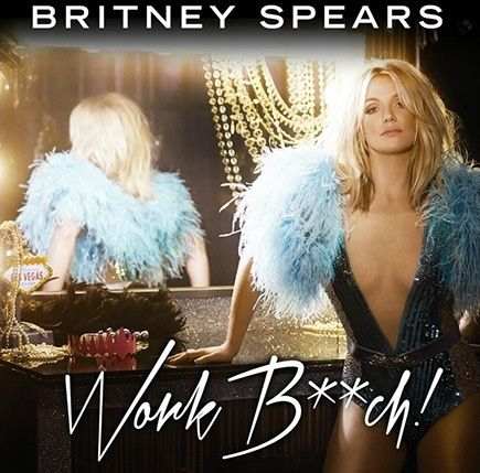 Remix : Britney Spears - Work Bitch! (Shahaf Moran Remix)