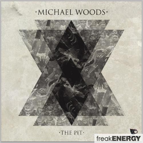 Preview : Michael Woods - The Pit