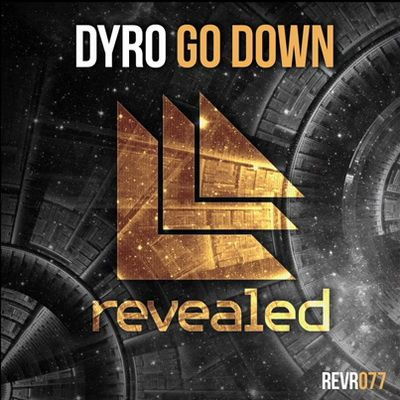 Preview : Dyro - Go Down
