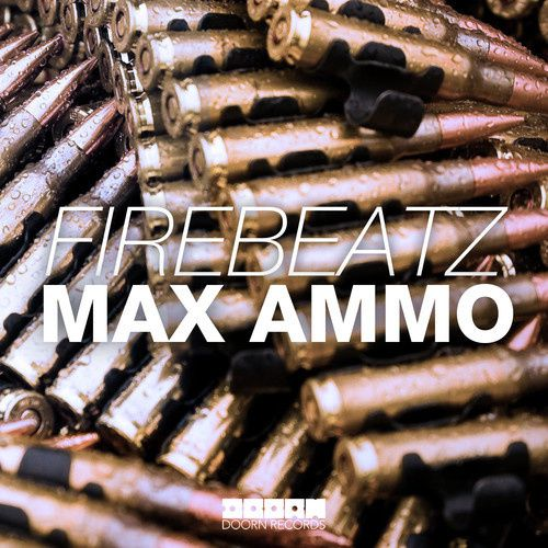 Preview : Firebeatz - Max Ammo