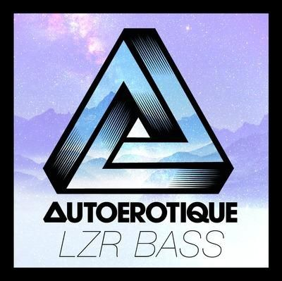 New : Autoerotique - LZR BASS