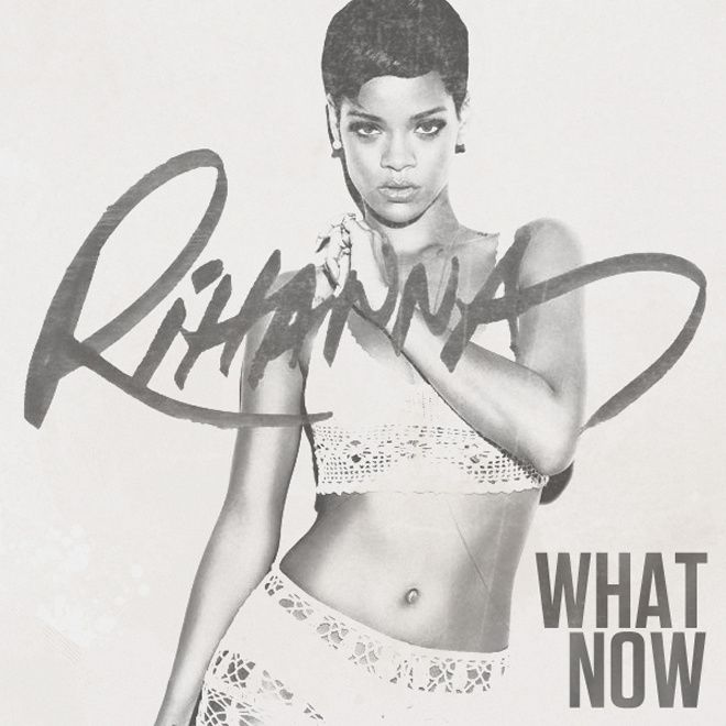 Clip : Rihanna - What Now