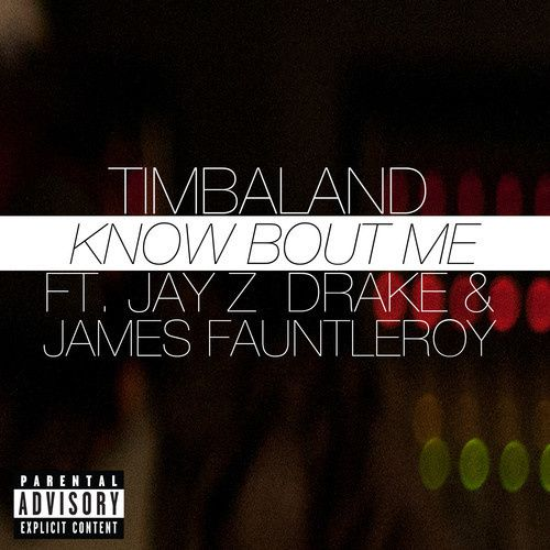 Preview : Timbaland ft. Jay Z, Drake &amp&#x3B; James Fauntleroy - Know Bout Me