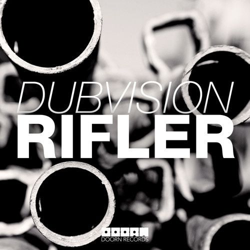 New : DubVision - Rifler (Original Mix)
