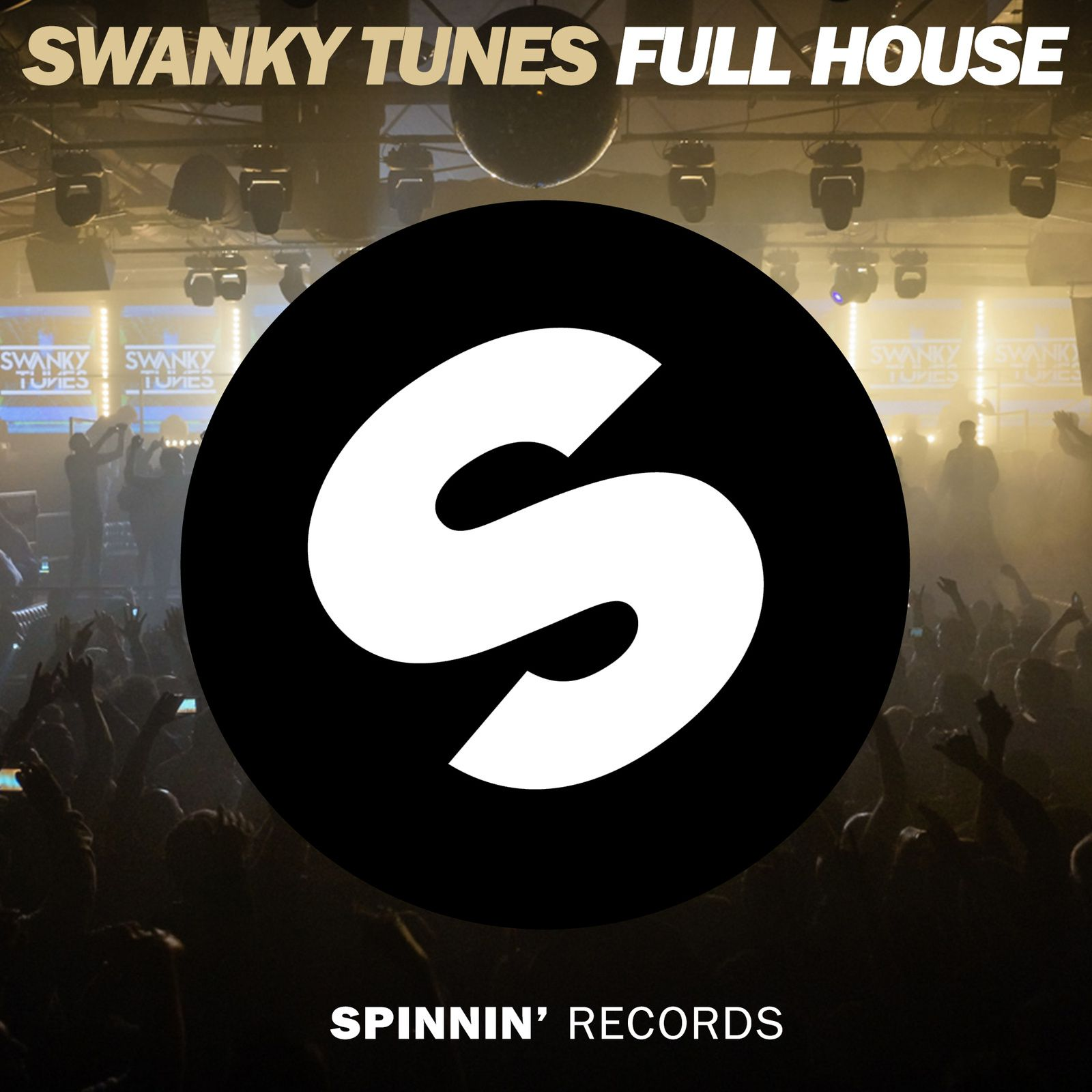 Preview : Swanky Tunes - Full House