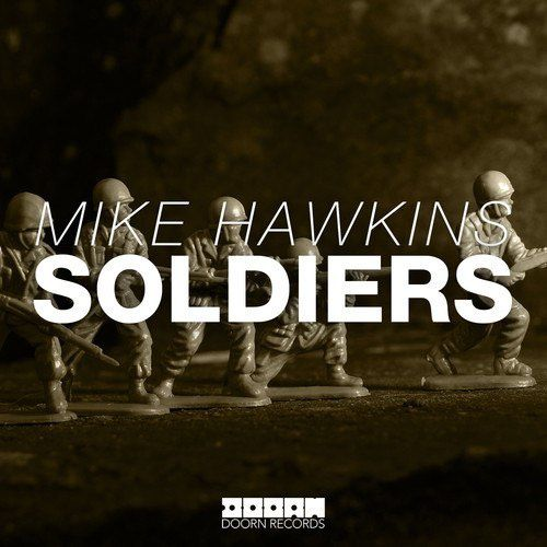 Preview : Mike Hawkins - Soldiers