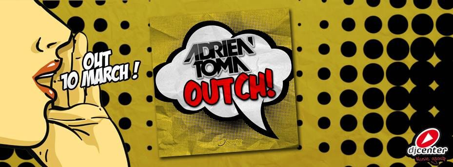 Teaser : Adrien Toma - Outch!