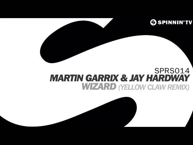 Preview : Martin Garrix &amp&#x3B; Jay Hardway - Wizard (Yellow Claw Remix)