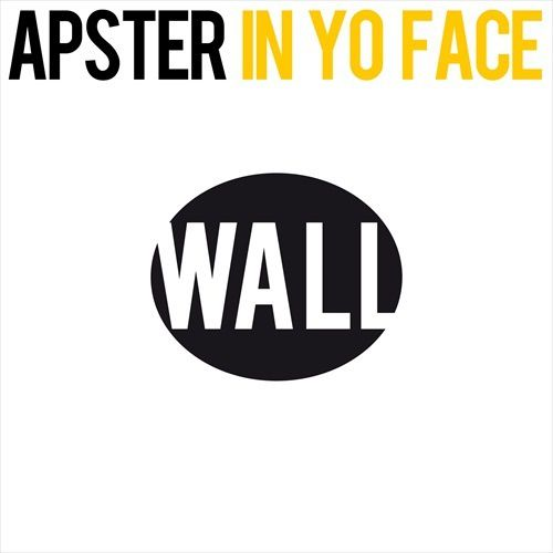 New : Apster - In Yo Face (Original Mix)