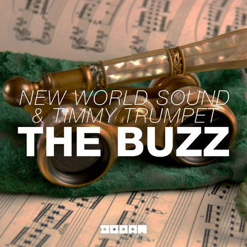 New : New World Sound &amp&#x3B; Timmy Trumpet - The Buzz