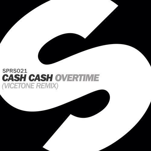 Remix : Cash Cash - Overtime (Vicetone Remix)