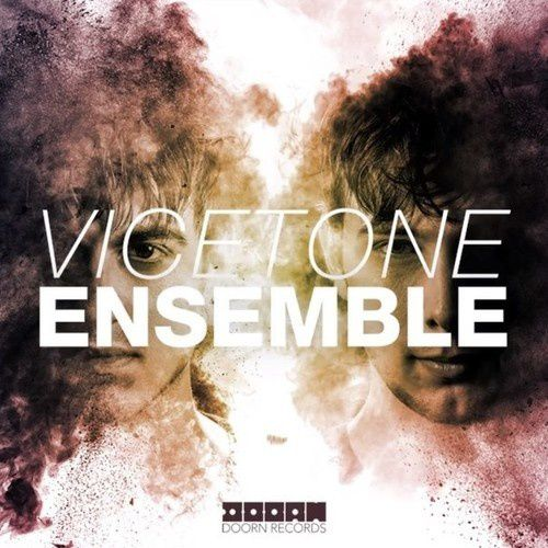 Preview : Vicetone - Ensemble