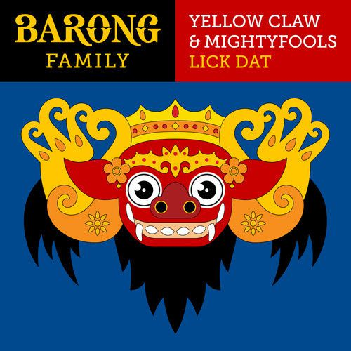 Preview : Yellow Claw &amp&#x3B; Mightyfools - Lick Dat