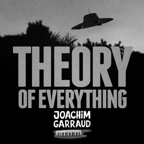 Preview : Joachim Garraud - Theory Of Everything