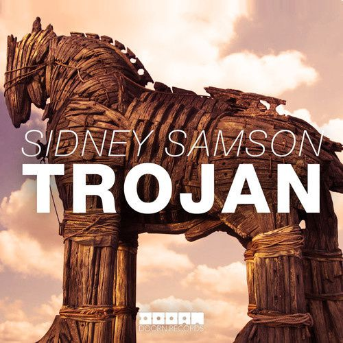 New : Sidney Samson - Trojan (Original Mix)