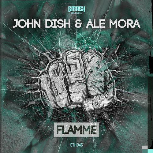 New : John Dish &amp&#x3B; Ale Mora - Flamme